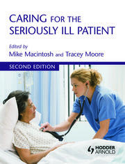 Caring for the Seriously Ill Patient 2E