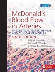 McDonald's Blood Flow in Arteries: Theoretical, Experimental and Clinical Principles