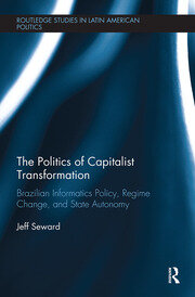 The Politics of Capitalist Transformation - 1st Edition book cover