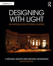 Designing with Light : An Introduction to Stage Lighting - 7th Edition book cover