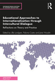 Educational Approaches to Internationalization through Intercultural Dialogue - 1st Edition book cover