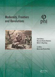 Modernity, Frontiers and Revolutions: Proceedings of the 4th International Multidisciplinary Congress (PHI 2018), October 3-6, 2018, S. Miguel, Azores, Portugal