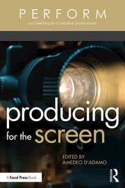 Producing for the Screen - 1st Edition book cover