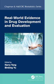Real-World Evidence in Drug Development and Evaluation - 1st Edition book cover