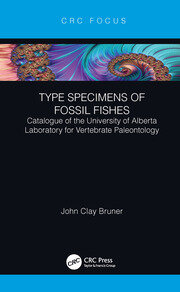 Type Specimens of Fossil Fishes Catalogue of the University of Alberta