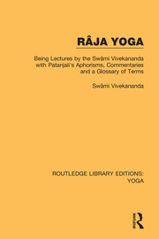 Raja Yoga Being Lectures By The Swami Vivekananda With Patanjali
