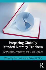 Preparing Globally Minded Literacy Teachers - 1st Edition book cover