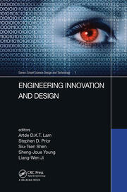 Engineering Innovation and Design: Proceedings of the 7th International Conference on Innovation, Communication and Engineering (ICICE 2018), November 9-14, 2018, Hangzhou, China
