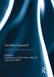 Too Many Lawyers? - 1st Edition book cover