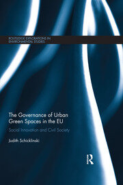 The Governance of Urban Green Spaces in the EU - 1st Edition book cover