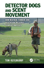Detector Dogs and Scent Movement - 1st Edition book cover