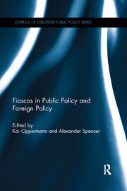 Fiascos in Public Policy and Foreign Policy - 1st Edition book cover