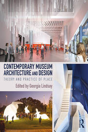 Contemporary Museum Architecture and Design - 1st Edition book cover