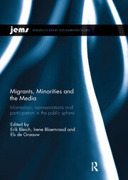 Migrants, Minorities, and the Media - 1st Edition book cover