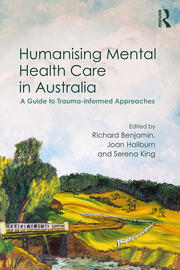 Humanising Mental Health Care in Australia - 1st Edition book cover