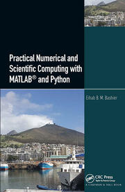 Practical Numerical and Scientific Computing with MATLAB® and Python - 1st Edition book cover