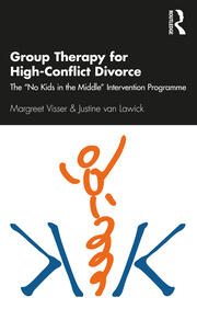Group Therapy for High-Conflict Divorce - 1st Edition book cover