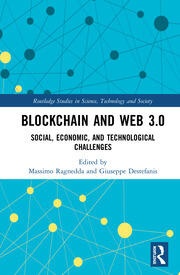 Blockchain and Web 3.0 : Social, Economic, and Technological Challenges - 1st Edition book cover