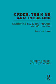 Croce, the King and the Allies - 1st Edition book cover