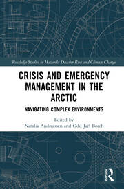 Crisis and Emergency Management in the Arctic: Navigating Complex Environments