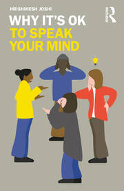 Why Its OK to Speak Your Mind
