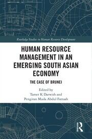 Human Resource Management in an Emerging South Asian Economy: The Case of Brunei