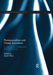 Photojournalism and Citizen Journalism - 1st Edition book cover
