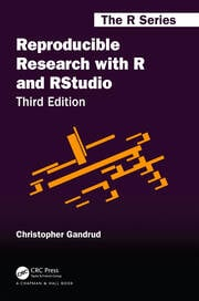 Reproducible Research with R and RStudio - 3rd Edition book cover