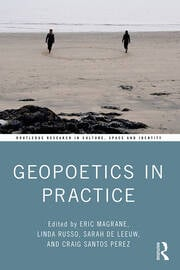 Geopoetics in Practice - 1st Edition book cover