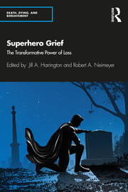 Superhero Grief - 1st Edition book cover
