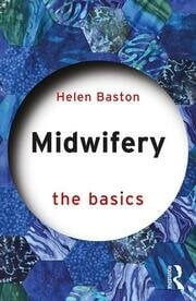 Midwifery : The Basics - 1st Edition book cover