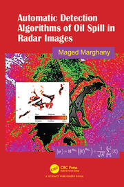 Automatic Detection Algorithms of Oil Spill in Radar Images - 1st Edition book cover