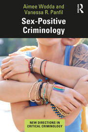 Sex-Positive Criminology - 1st Edition book cover