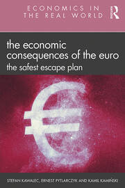 The Economic Consequences of the Euro - 1st Edition book cover