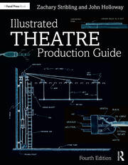 Illustrated Theatre Production Guide - 4th Edition book cover