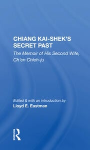 Chiang Kai-shek's Secret Past -  1st Edition book cover