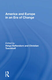 America And Europe In An Era Of Change -  1st Edition book cover
