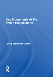 Key Monuments Of The Italian Renaissance -  1st Edition book cover