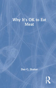 Why Its OK to Eat Meat