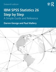 IBM SPSS Statistics 26 Step by Step - 16th Edition book cover