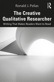 The Creative Qualitative Researcher : Writing That Makes Readers Want to Read - 1st Edition book cover