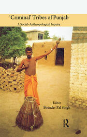 'Criminal' Tribes of Punjab - 1st Edition book cover
