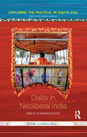 Dalits in Neoliberal India - 1st Edition book cover