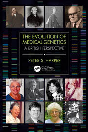The Evolution of Medical Genetics - 1st Edition book cover