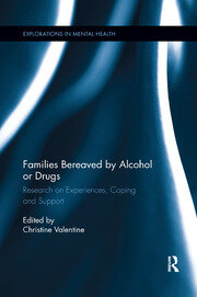 Families Bereaved by Alcohol or Drugs - 1st Edition book cover