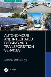 Autonomous and Integrated Parking and Transportation Services - 1st Edition book cover