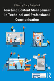 Teaching Content Management in Technical and Professional Communication - 1st Edition book cover