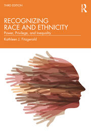 Recognizing Race and Ethnicity : Power, Privilege, and Inequality - 3rd Edition book cover