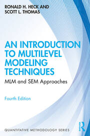 An Introduction to Multilevel Modeling Techniques -  4th Edition book cover