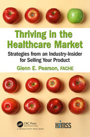 Thriving in the Healthcare Market - 1st Edition book cover